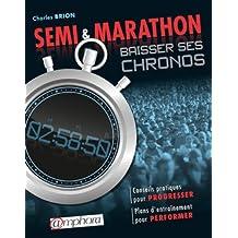Semi et marathon - Baisser ses chronos