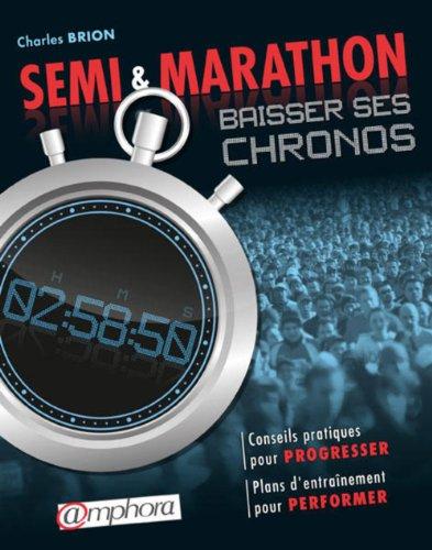 semi-et-marathon-baisser-ses-chronos