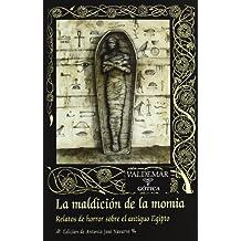 La maldición de la momia: Relatos de horror sobre el antiguo Egipto (Gótica)