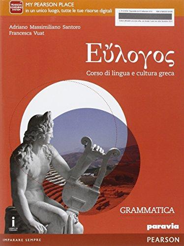 Eulogos. Per le Scuole superiori. Con e-book. Con espansione online: 1