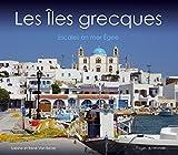 les ?les grecques escales en mer eg?e