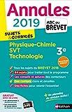 Annales ABC du Brevet 2019 - Physique-Chimie/SVT/Techno...