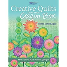 Creative Quilts from Your Crayon Box (That Patchwork Place)