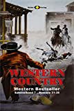 WESTERN COUNTRY Sammelband 7: Romane 31-35 (5 Western-Romane)