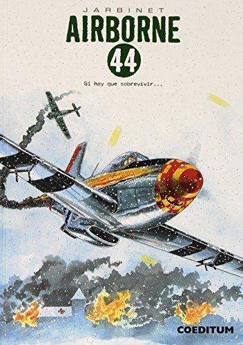 Airborne 44. Si Hay Que Sobrevivir - Edición Integral