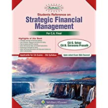 Padhukas Students Reference On Strategic Financial Management (CA Final- Old SYL): CA final Old Syllabus- for May 2019 Exams