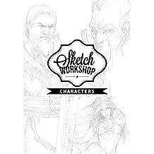 Sketch Workshop: Characters