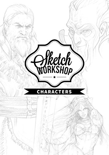 Sketch Workshop: Characters par From 3dtotal Publishing