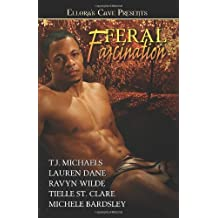 Feral Fascination by TJ Michaels (2007-11-02)