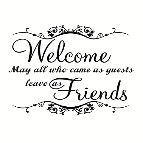 Welcome May all Who Cames as guests leave as friends Wall Decal Sticker Quote lounge living room bedroom