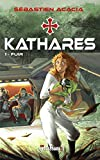 KATHARES - 1 Fuir