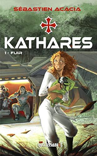 Couverture du livre KATHARES - 1 Fuir