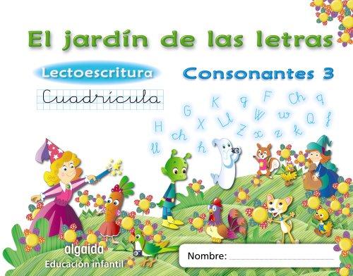 El jardín de las letras. Lectoescritura. Consonantes 3. Cuadrícula. 5 años Educación...