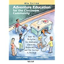 Adventure Education for the Classroom Community