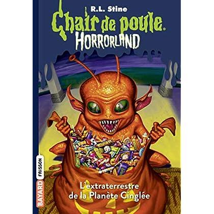 Horrorland, Tome 16: L'extraterrestre de la planète cinglée