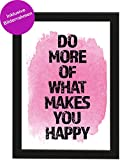 PICSonPAPER Poster Din A4 Do More of What Makes You Happy, gerahmt mit Schwarzem Bilderrahmen, Geschenk, Poster Motivation Spruch, Geschenkidee, Geburtstagsgeschenk, Poster mit Rahmen (Happy)