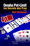 Image de Omaha Pot-limit: Les Secrets des Pros