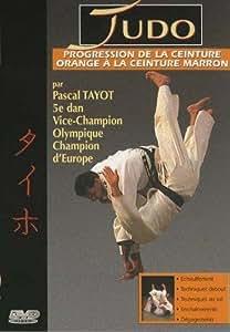 Judo, vol. 2 : progression de la ceinture orange a la ceinture marron