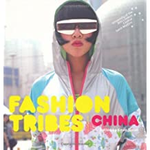 Fashion Tribes China by Kevin Tallon (2009-08-17)