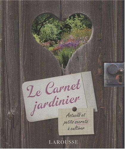 Le carnet du jardinier par Catherine Delvaux