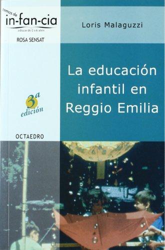 La educación infantil en Reggio Emilia (Temas de infancia)