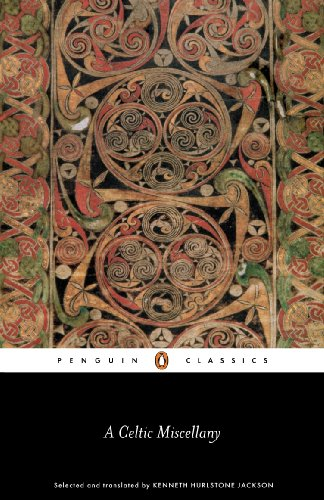 A Celtic Miscellany: Selected and Translated by Kenneth Hurlstone Jackson (Penguin Classics) (English Edition)