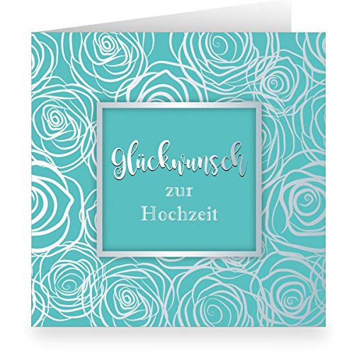 1 Frische Hochzeitskarte türkis mit Rosen Blüten modern üppig in Silber Optik innen weiß (quadratisch, 15,5x15,5cm inkl Umschlag) Glückwunsch zur Hochzeit - für Familie, Freunde, Mitarbeiter
