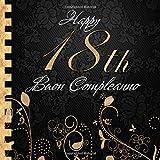 Buon Compleanno: 18 Anni I Libro Degli Ospiti per il 18° Compleanno I Decorazioni Compleanno Nero e Oro I Per 60 Ospiti I Per Messaggi e Foto I ... Idea regalo di compleanno per uomini e donne