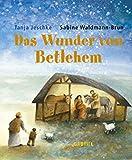 Das Wunder von Bethlehem - Tanja Jeschke