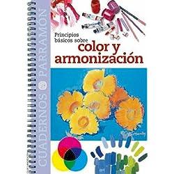 Principios básicos sobre color y armonización (Cuadernos parramón)