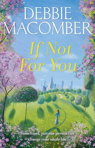 If Not For You (New Beginnings)