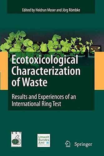 [(Ecotoxicological Characterization of Waste : Results and Experiences of an International Ring Test)] [Edited by Heidrun Moser ] published on (October, 2010)