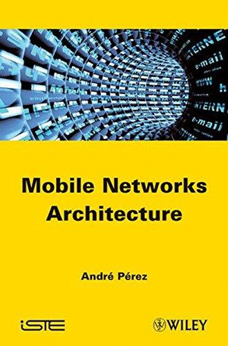 Mobile Networks Architecture (Edge Network Mobile)