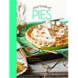 Tiny Book of Pies: Classic Recipes for Every Season (Small Pleasures)
