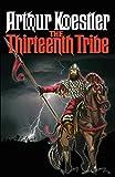 The Thirteenth Tribe: Original Edition