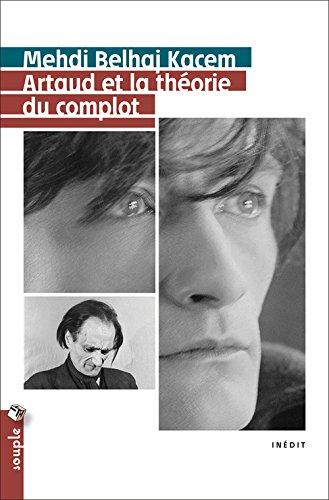 Artaud et la thorie du complot