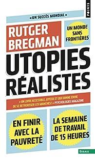 Utopies réalistes par Rutger Bregman