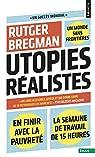 Utopies réalistes par Bregman