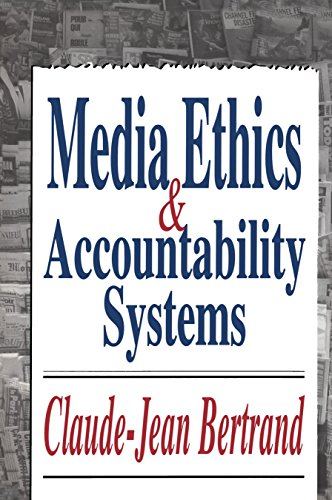 Media Ethics and Accountability Systems (English Edition) eBook ...