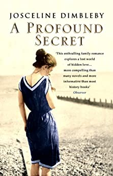 A Profound Secret: May Gaskell, her daughter Amy, and Edward Burne-Jones di [Dimbleby, Josceline]