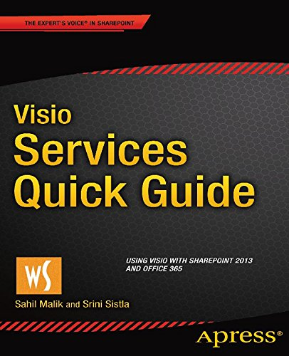 Visio Services Quick Guide: Using Visio with SharePoint 2013 and Office 365 (English Edition)