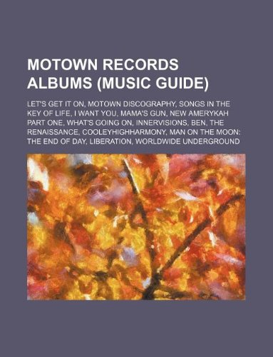 Motown Records Albums: Let's Get It On, Motown Discography, Songs in the...