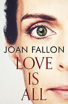 LOVE IS ALL by [FALLON, JOAN]