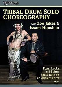 Tribal Drum Solo Choreography With Zoe & Issam [DVD] [2008] [Region 1] [US Import] [NTSC]