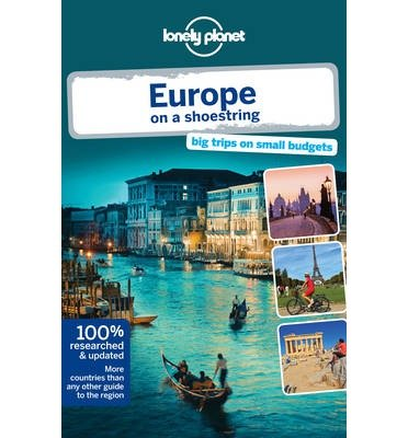 [(Lonely Planet Europe on a Shoestring)] [ By (author) Lonely Planet, By (author) Tom Masters, By (author) Oliver Berry, By (author) Duncan Garwood, By (author) Anthony Ham, By (author) Craig McLachlan, By (author) Andrea Schulte-Peevers, By (author) Andy Symington, By (author) Nicola Williams, By (author) Neil Wilson ] [November, 2013]