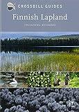 Finnish Lapland: Including Kuusamo (Crossbill Guides)