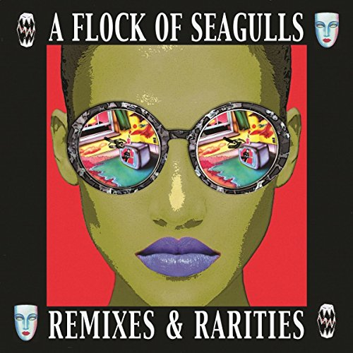 A Flock Of Seagulls: Remixes & Rarities (2CD Deluxe Edition) (Audio CD)