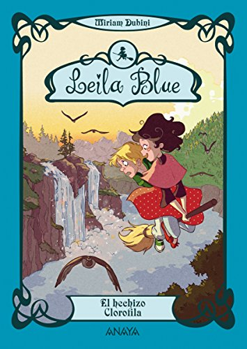 Leila Blue 3: El hechizo Clorofila