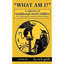 [(What Am I? : A Collection of Traditional Word Riddles - Volume Two)] [By (author) Zack Guido] published on (October, 2014)