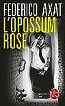 L'Opossum rose par Axat